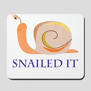 Snailed It Mousepad