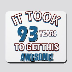 Awesome 93 year old birthday design Mousepad
