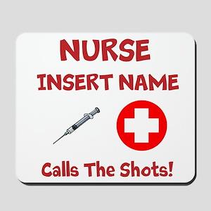 Personalize Nurse Calls Shots Mousepad