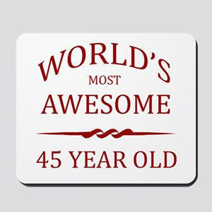 World's Most Awesome 45 Year Old Mousepad
