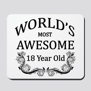 World's Most Awesome 18 Year Old Mousepad
