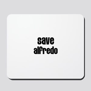 Save Alfredo Mousepad