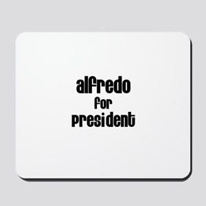 Alfredo for President Mousepad