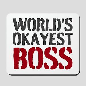 World's Okayest Boss Mousepad | Office Humor