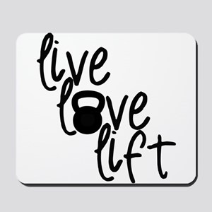 Live, Love, Lift Mousepad