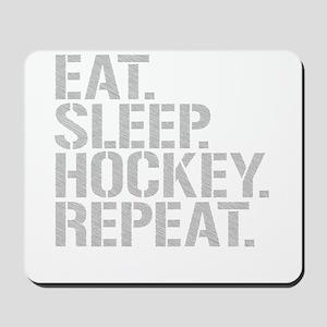 Eat Sleep Hockey Repeat Mousepad