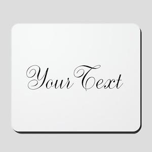 Personalizable Black Script Mousepad