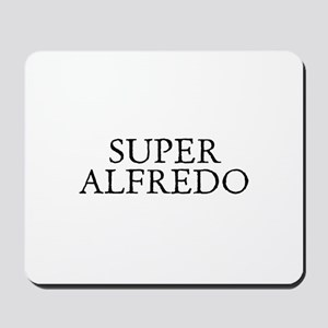 Super Alfredo Mousepad