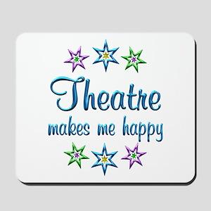 Theatre Happy Mousepad
