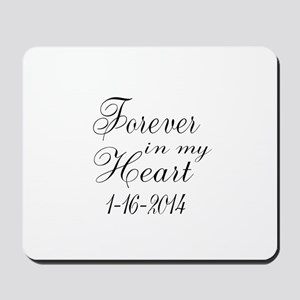 Forever in my Heart Mousepad