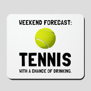 Weekend Forecast Tennis Mousepad