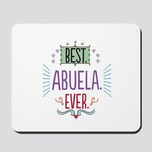 Best Abuela Ever Mousepad