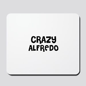 CRAZY ALFREDO Mousepad