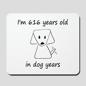 88 dog years 6 - 2 Mousepad