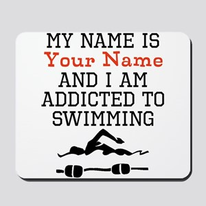 Swimming Addict Mousepad