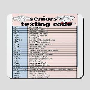 senior texting code Mousepad
