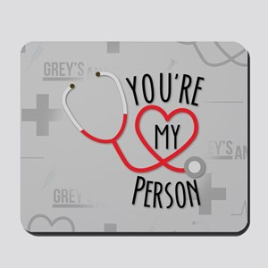 You're My Person Mousepad