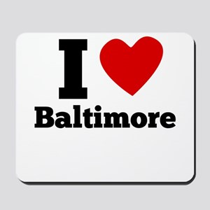 I Heart Baltimore Mousepad