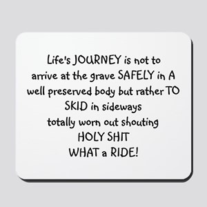 Life's journey Mousepad