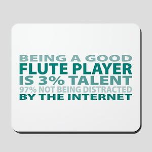 Good Flute Player Mousepad