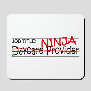Job Ninja Daycare Mousepad