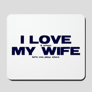I love my wife Xbox funny Mousepad