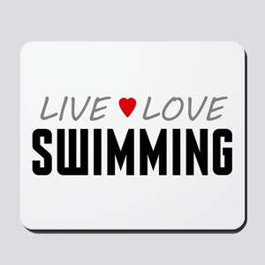 Live Love Swimming Mousepad