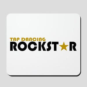 Tap Dancing Rockstar Mousepad