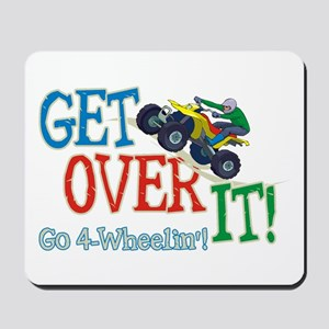 Get Over It - 4 Wheeling Mousepad