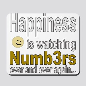 Happiness is watching Numb3rs Mousepad