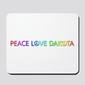 Peace Love Dakota Mousepad