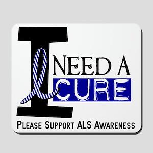 I Need A Cure ALS Mousepad