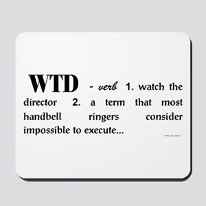 Watch the Director Mousepad