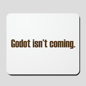 Godot isn't coming. Mousepad