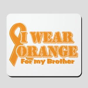 I wear orange brother Mousepad