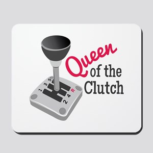 Queen Of Clutch Mousepad
