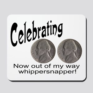 55 Birthday Whippersnapper Mousepad