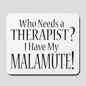 THERAPIST Malamute Mousepad