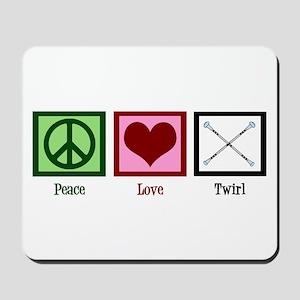 Peace Love Twirl Baton Mousepad