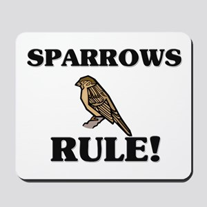 Sparrows Rule! Mousepad