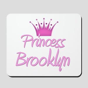 Princess Brooklyn Mousepad