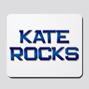 kate rocks Mousepad