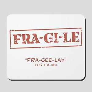 FRA-GI-LE [A Christmas Story] Mousepad