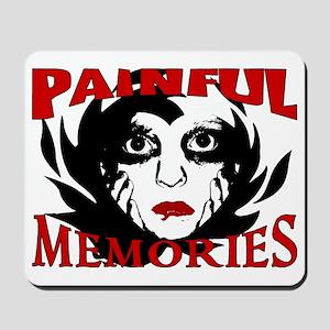2-Painful Memories Mousepad