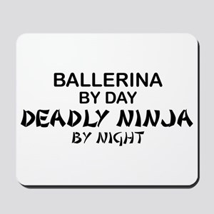 Ballerinia Deadly Ninja Mousepad