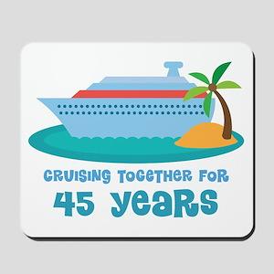 45th Anniversary Cruise Mousepad