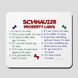 Schnauzer Property Laws 2 Mousepad