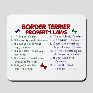 Border Terrier Property Laws 2 Mousepad