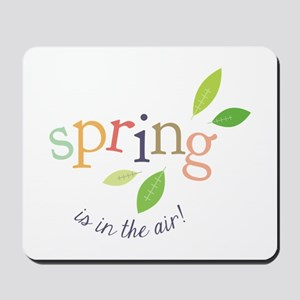 Spring In The Air Mousepad