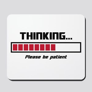 Thinking Loading Bar Please Be Patient Mousepad